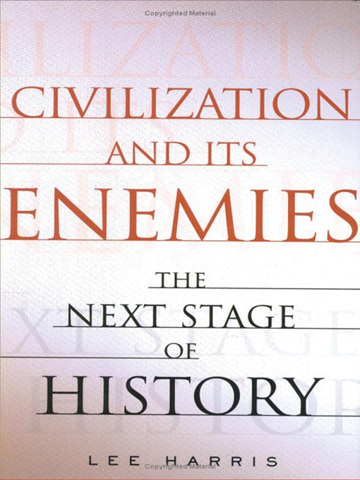 Civilization and Its Enemies (MP3): The Next Stage of History